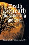 img - for Death Beneath the Evening Star book / textbook / text book