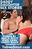 img - for Daddy Daughter Sex Stories: Volume 2 (Taboo Smut) book / textbook / text book