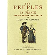 Peuples de la France. Ethnographie nationale.