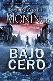 Bajo cero (Spanish Edition)