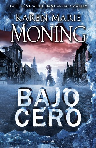 Bajo cero (Spanish Edition) (Karen Marie Moning Iced compare prices)