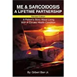 Me & Sarcoidosis: A Lifetime Partnershipby Gilbert L. Barr