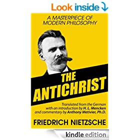 The Antichrist (Annotated) (Philosophy Frameworks Series)