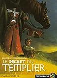 echange, troc Brigitte Heller-Arfouillère - Le Secret du templier