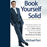 img - for Book Yourself Solid, 2nd Edition: The Fastest, Easiest, and Most Reliable System for Getting More Clients Than You Can Handle Even if You Hate Marketing and Selling book / textbook / text book