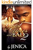 In Good Times and Bad 2