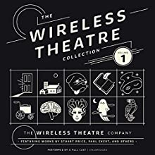 The Wireless Theatre Collection, Vol. 1 Radio/TV Program by  The Wireless Theatre Company, Stuart Price - contributor, Paul Ekert - contributor Narrated by  full cast
