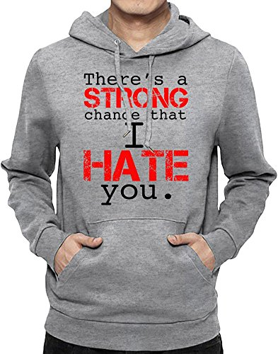 There Is A Strong Chance That I Hate You Slogan Felpa con cappuccio Uomo XX-Large