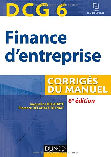 dcg-6-finance-dentreprise-6e-ed-corriges-du-manuel