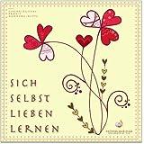 SICH SELBST LIEBEN LERNEN (Hypnose-Audio-CD) --> Eine echte Unterstützung um zu lernen sich selbst zu lieben....