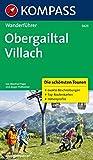 Obergailtal - Villach: Die schönsten Touren, exakte Beschreibung, Top-Routenkarten und Höhenprofile
