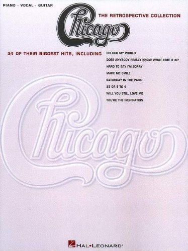 Chicago - The Retrospective Collection (Piano/Vocal/Guitar Artist Songbook) PDF