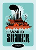 "Afficher ""Le World shaker"""