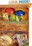 Tarot Tour Guide: Tarot, The Four Elements,  and Your Spiritual Journey