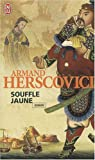 Souffle jaune par Herscovici