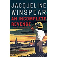 An Incomplete Revenge: A Maisie Dobbs Novel (Maisie Dobbs Novels)