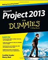 Project 2013 For Dummies (For Dummies (Computer/Tech))