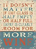 It doesn't matter if the glass is half empty or half full. There is clearly room for more wine. Funny, humour. Fridge Magnet