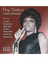 Deep Shadows The Best Of Kent Ballads
