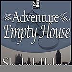 The Adventure of the Empty House: Sherlock Holmes | Sir Arthur Conan Doyle