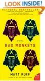 Bad Monkeys: A Novel (P.S.)