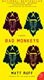 img - for Bad Monkeys: A Novel (P.S.) book / textbook / text book