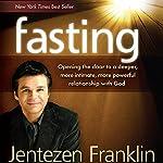 Fasting | Jentezen Franklin