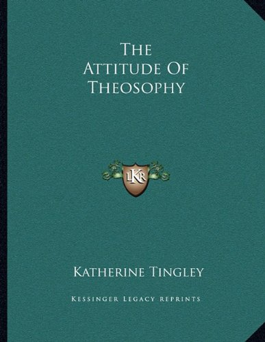 The Attitude of Theosophy