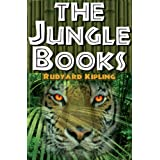 The Jungle Books: The First and Second Jungle Book in One Complete Volume ~ Rudyard Kipling