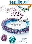 Crystal Play: Fun & Fabulous Designs...