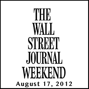 Wall Street Journal Weekend Journal 08-17-2012 Newspaper / Magazine
