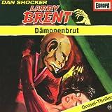 """Larry Brent - Folge 15: D�monenbrutvon """"Larry Brent"""""""