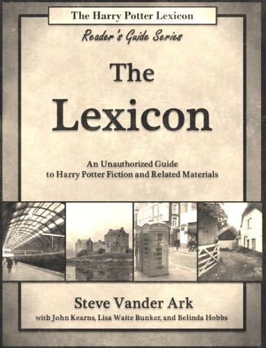 The Lexicon (The Harry Potter Lexicon Reader'S Guide Series Book 2)