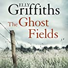 The Ghost Fields: Ruth Galloway, Book 7 Hörbuch von Elly Griffiths Gesprochen von: Clare Corbett