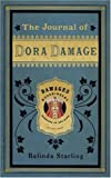 Belinda Starling The Journal of Dora Damage