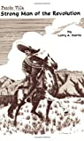 img - for Pancho Villa: Strong Man of the Revolution book / textbook / text book
