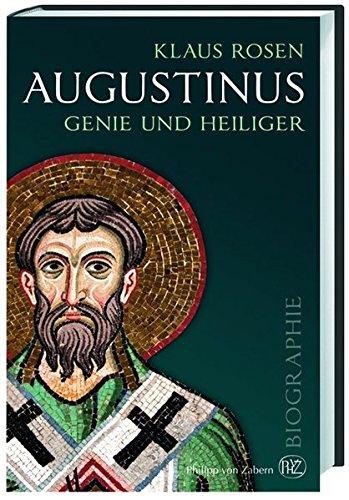 Biografie: Augustinus von Karl-Heinz Vanheiden