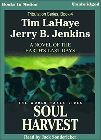 Soul Harvest by Tim LaHaye & Jerry B. Jenkins (Left Behind Series, Book 4) from Books In Motion.com
