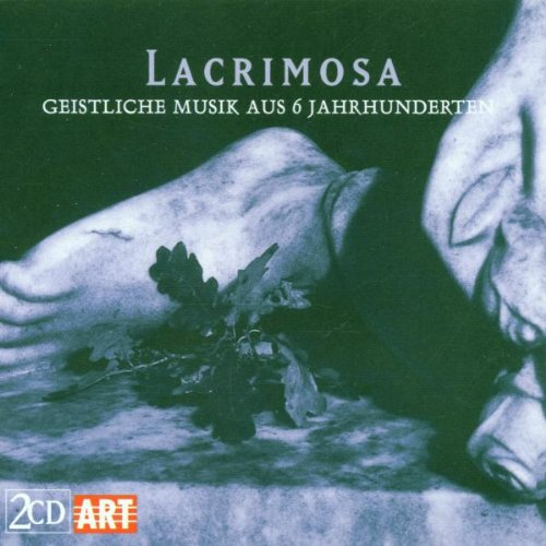Lacrimosa: Holy Music from the