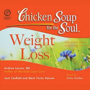 Chicken Soup for the Soul Healthy Living Series: Weight Loss Audiobook