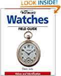 Warman's Watches Field Guide: Values...