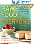 Raw Food for Everyone: Essential Tech...