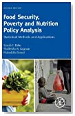 Food Security, Poverty and Nutrition Policy Analysis, Second Edition: Statistical Methods and Applications