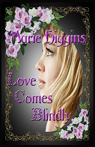 Love Comes Blindly: Volume 5 (The Fielding Brothers' Saga)