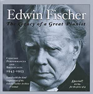 Edwin Fischer:  Public Performances and Broadcasts, 1943-1953 *6CDs Special Price*