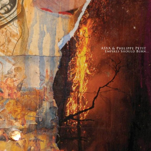 Asva And Philippe Petit - Empires Should Burn   -2012-CRUELTY Download