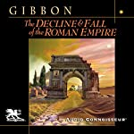 The Decline and Fall of the Roman Empire | Edward Gibbon