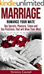 Marriage: Romance Your Mate - Sex Sec...