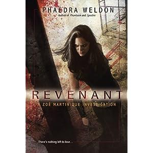 Phaedra Weldon - Zoe Martinique - Revenant (REQ)