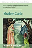 img - for [ Shadow Castle (Revised) By Cockrell, Marian ( Author ) Paperback 2000 ] book / textbook / text book